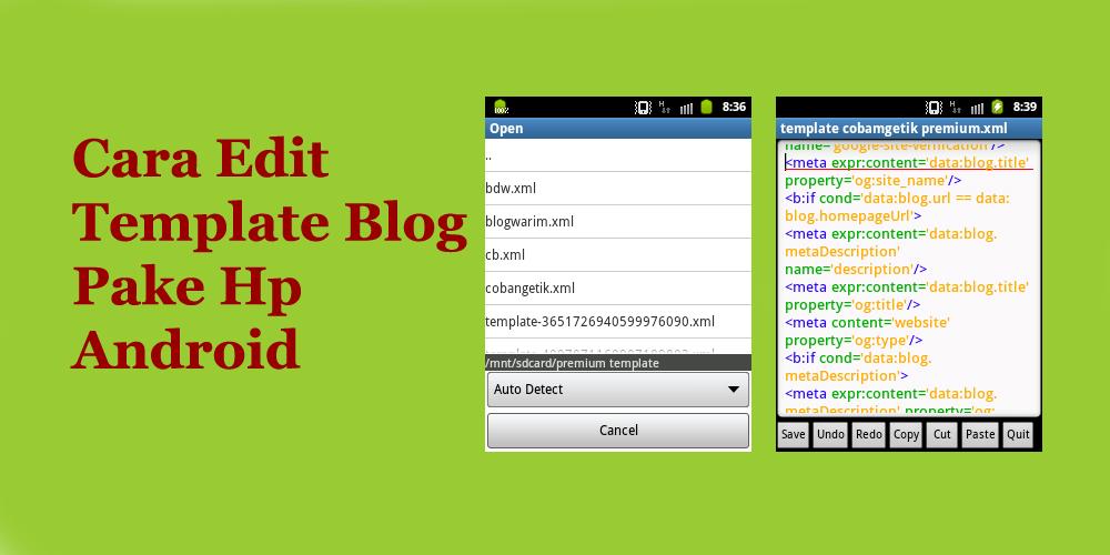 cara edit template blog pake hp android secara ofline