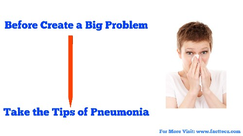 In 2019 Best Tips to cure of PNEUMONIA