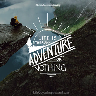quotes, life, adventure, nothing, motivation, nature, inspiration, saying