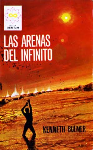 Las arenas del infinito – Kenneth Bulmer