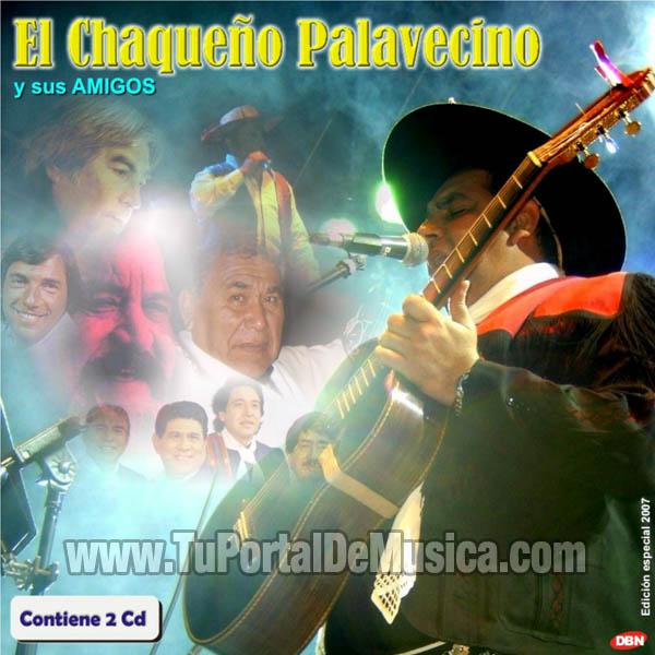 El Chaqueño Palavecino - Y Sus Amigos (2 CDs) (2007)
