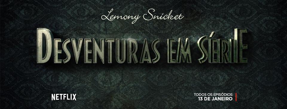 Desventuras+em+S%C3%A9rie.png (960×365)