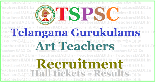 TSPSC Gurukulam Art Teachers Recruitment 2017, Apply online,hall tickets,results