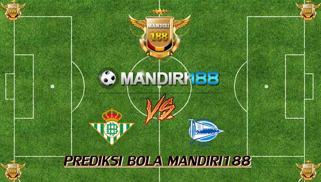 AGEN BOLA - Prediksi Real Betis vs Alaves 21 Oktober 2017