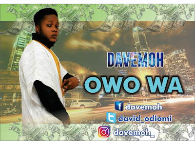 Download Owo Wa by DaveMoh