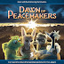 Dawn of Peacemakers Spotlight