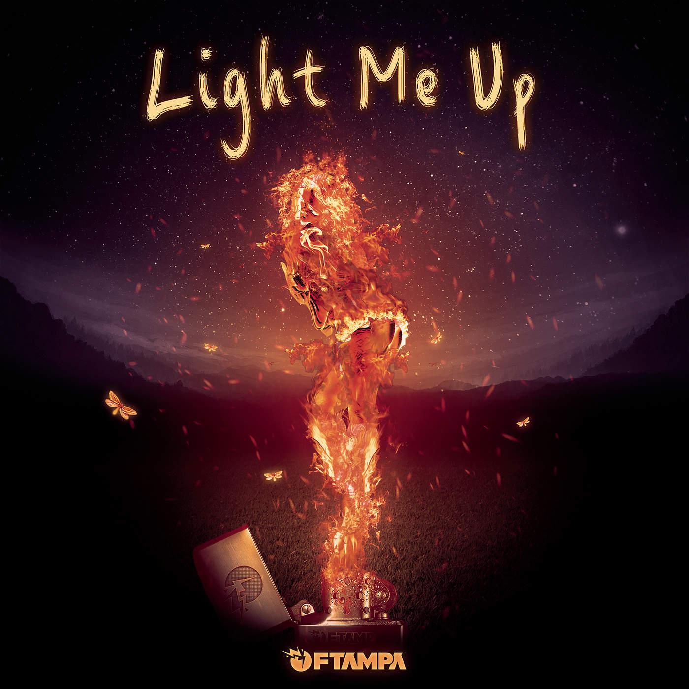 FTampa - Light Me Up - Single