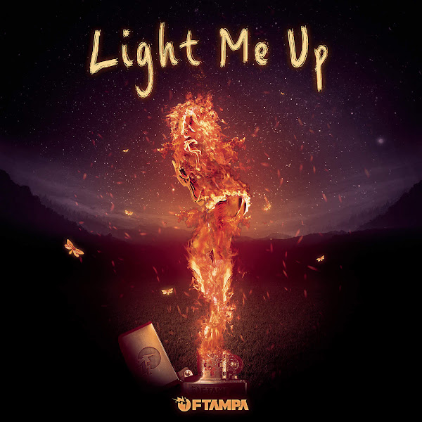 FTampa - Light Me Up - Single Cover