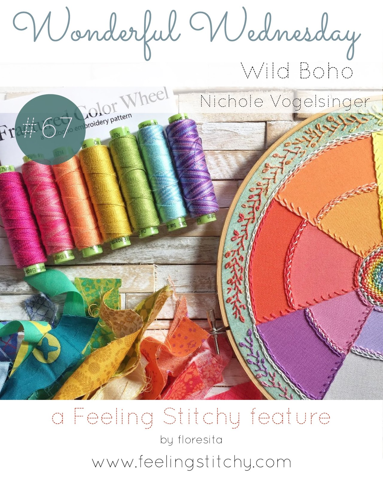 Wonderful Wednesday 67 Wild Boho Nichole Vogelsinger as featured by floresita on Feeling Stitchy