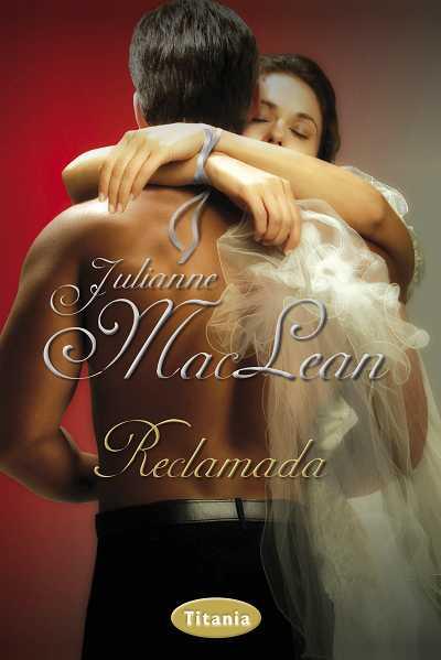 Julianne MacLeaReclamada por el highlander – Julianne MacLean