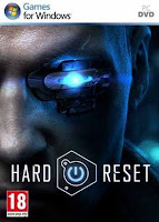 Hard Reset (2011) PC Game Link Mediafire