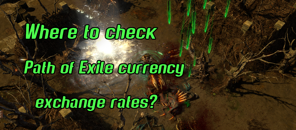 Path Of Exile Currency Exchange Rates