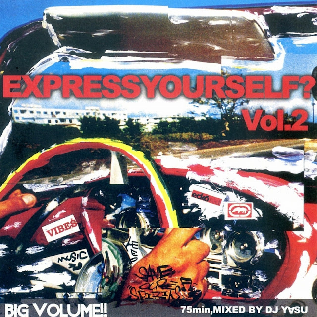 MIX CD Express Yourself? Vol.2 mixed by DJ-Y∀SU
