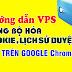 Hướng dẫn cách đồng bộ hóa lấy Cookie lịch sử trình duyệt web trên Google Chrome