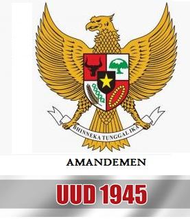 Amandemen UUD 1945 Terlengkap Dan Hasil Tahapannya