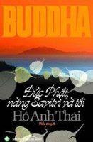 Đức Phật Nàng Savitri Và Tôi - Hồ Anh Thái