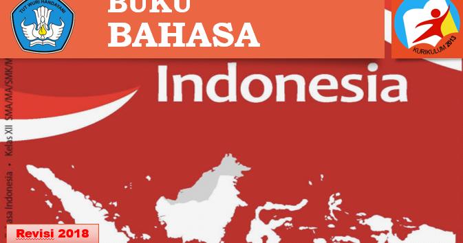 Buku Bahasa Indonesia Kelas XII SMA/MA Kurikulum 2013 ...