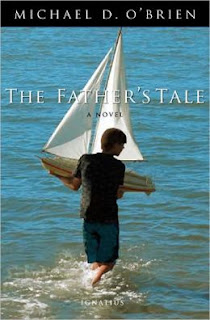 The Father's Tale by Michael D. O'Brien
