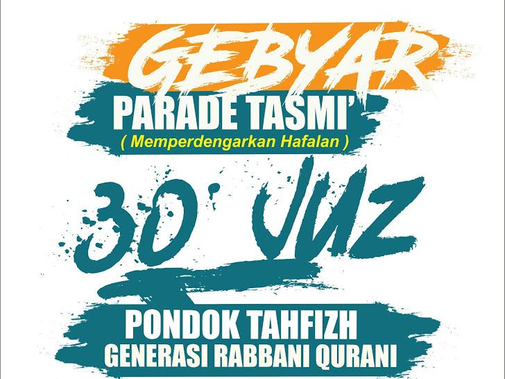 Ikutilah Gebyar Pekan Parade Tasmi Pondok Tahfizh GRQ