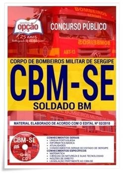 Apostila Corpo de Bombeiros Militar do Estado de Sergipe 2018 Soldado BM Combatente) CBMSE