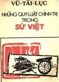 Những Quy Luật Chính Trị Trong Sử Việt