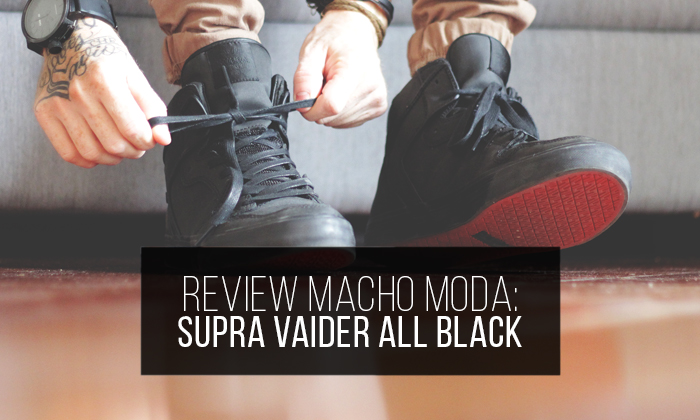 ec6e256efa9 Review  Supra Vaider All Black