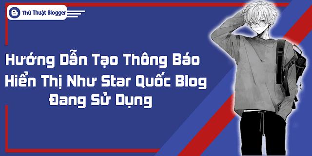 Hướng Dẫn Tạo Thanh Thông Báo Hiển Thị Dưới Menu Cho Blogger