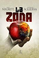La Zona, de Javier Negrete y Juan Miguel Aguilera