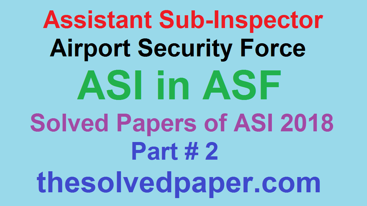 Assistant Sub Inspector ASF Past Papers - Point for Past Papers