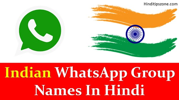 Group Names for Whatsapp in Hindi (Indian Group Names List)