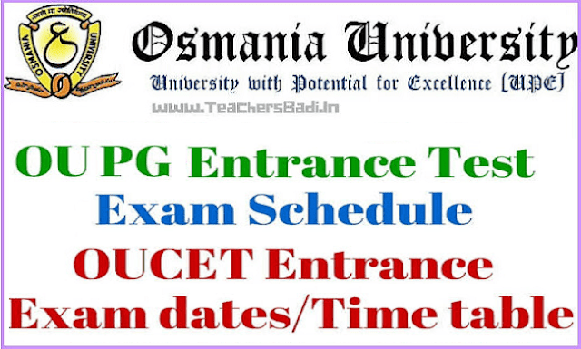 OUCET Time Table 2018,OU PGCET Entrance Tests 2018,Time Table