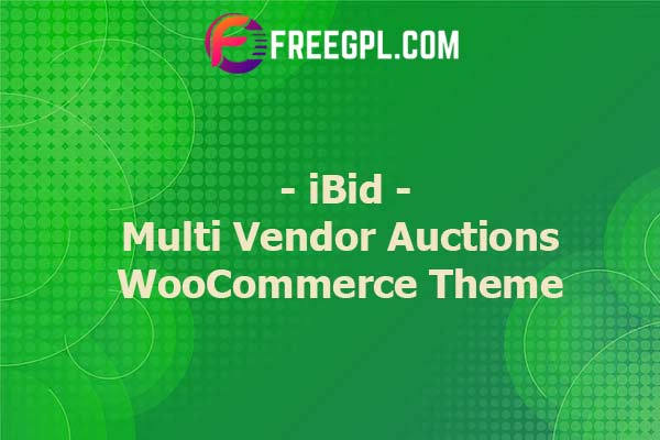 iBid - Multi Vendor Auctions WooCommerce Theme Nulled Download Free