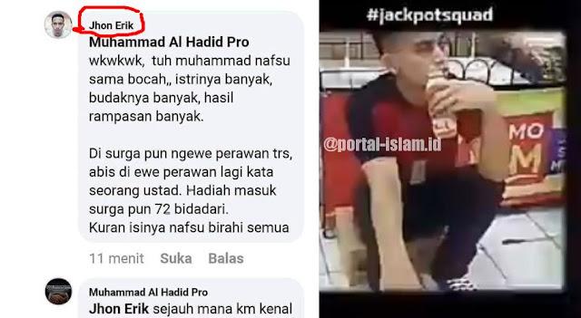 Akun Jhon Erik Menghina Nabi Muhammad, Makin Marak Penghinaan terhadap Umat Islam Sejak Kasus Al-Maidah