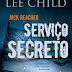 10 Considerações sobre Serviço Secreto ou por que merdas acontecem