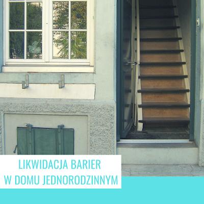 Likwidacja barier w domu jednorodzinnym