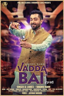 vadda-bai-hd-video-mp3-download-lyrics-sharry-maan-new-latest-song