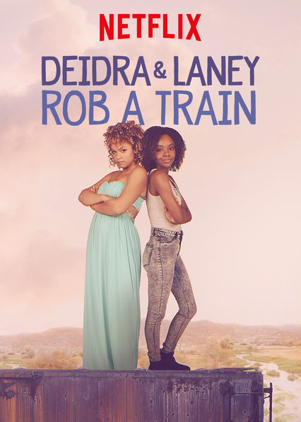 Deidra & Laney Rob a Train (2017) ταινιες online seires oipeirates greek subs