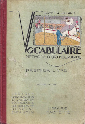 Vocabulaire, Méthode d'orthographe, Gabet et Gillard, 1920-1930 (collection musée)