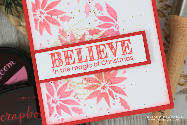 Poinsettia Stenciled Background Christmas Card by Juliana Michaels featuring Scrapbook.com Hybrid Ink Pad, Scrapbook.com Stencil Brushes and Scrapbook.comClear Christmas Stamps
