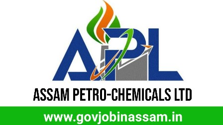Assam Petro-Chemicals Ltd Recruitment 2018, govjobinassam