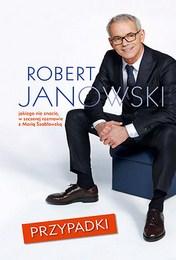http://lubimyczytac.pl/ksiazka/3946760/przypadki-robert-janowski-jakiego-nie-znacie-w-szczerej-rozmowie-z-maria-szablowska