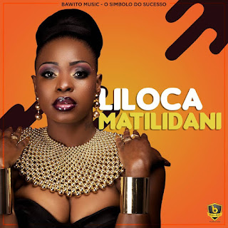 Liloca - Matilidani (Marrabenta) [Download]