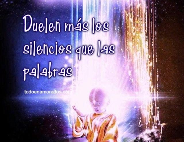 Duelen más los silencios que las palabras