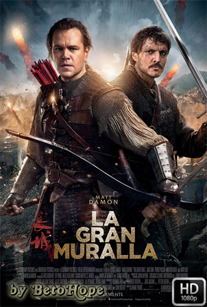La Gran Muralla [1080p] [Latino-Ingles] [MEGA]