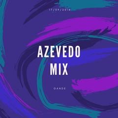 Azevedo Mix - Gande (Original Mix) [Download] mp3