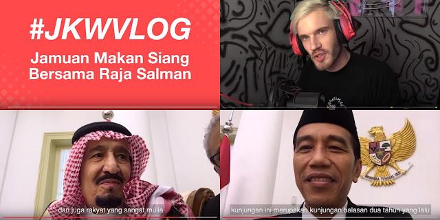 Presiden Jokowi NgeVlog bareng Raja Salman, Youtubers: PewDiePie Lewat