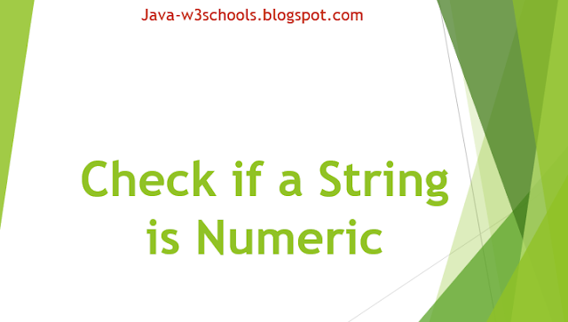 Java Program to Check if a String is Numeric