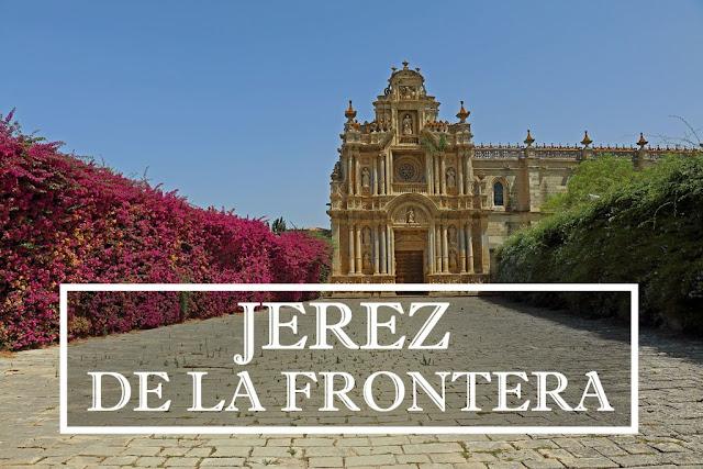 Qué ver y hacer en Jerez de la Frontera