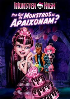 Monster High: Por Que os Monstros se Apaixonam? – Dublado
