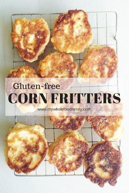 Gluten free Corn Fritters - from www.mywholefoodfamily.com